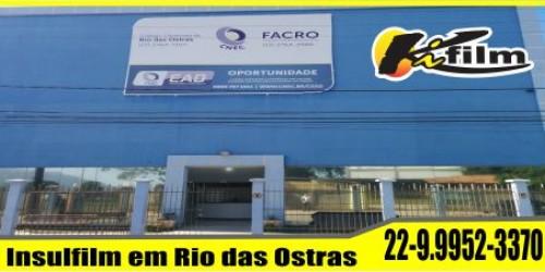 Insulfilm em Rio das Ostras Para Empresas e Residências (22) 9.9952-3370