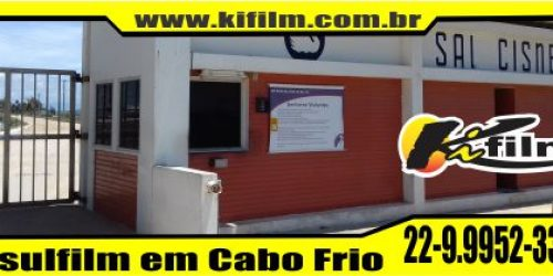 Instalação de Insulfilm na Sal Cisne em Cabo Frio